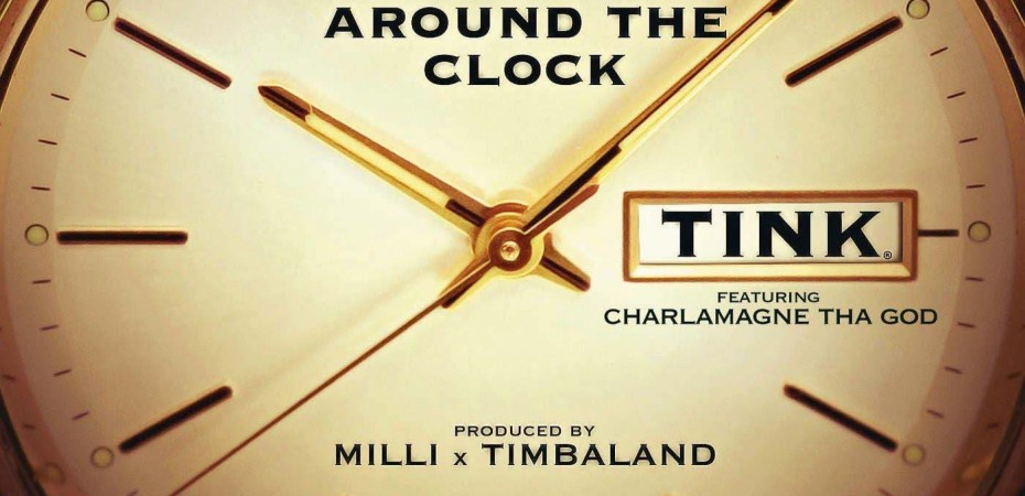 Tink – Around the Clock